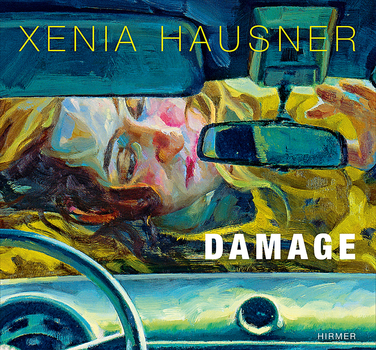 Xenia Hausner: Damage
