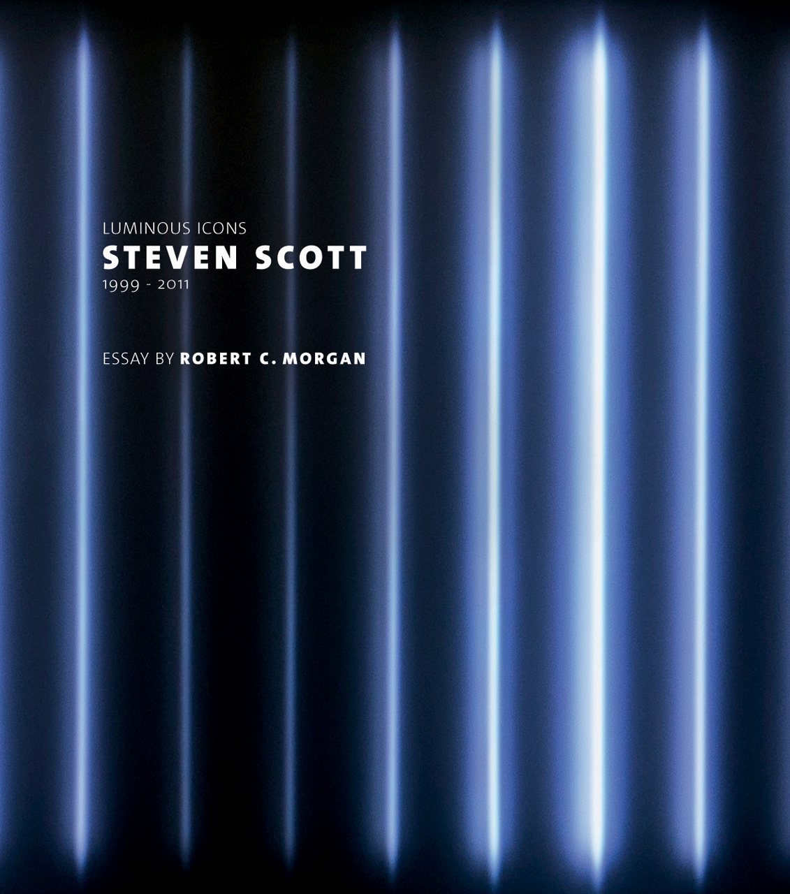 Steven Scott: Luminous Icons 1999 - 2011