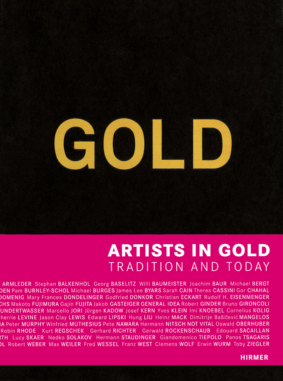 Gold: Artists in Gold - Tradition and Today