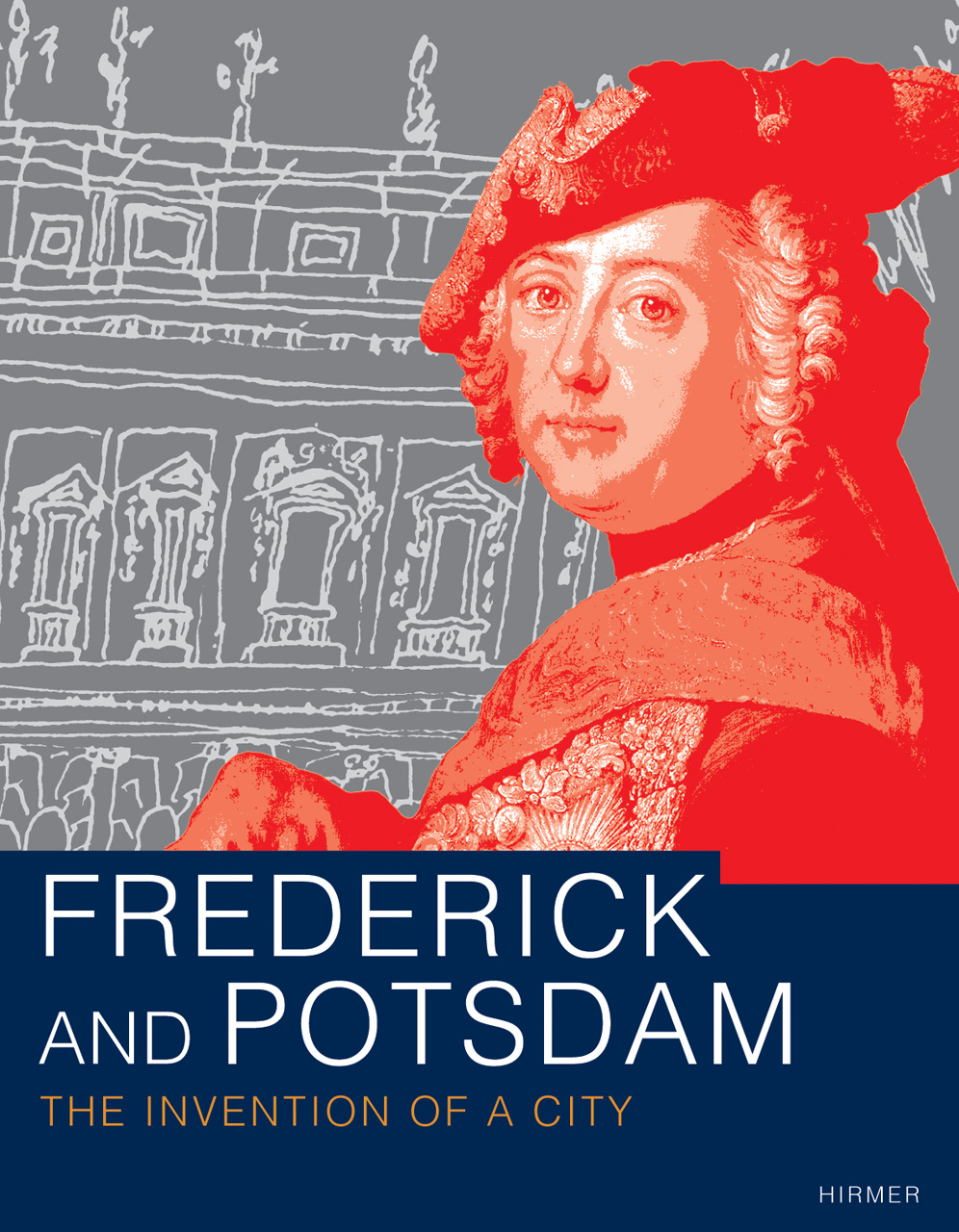 Frederick and Potsdam: A City is Born