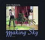 Aris Kalaizis · Making Sky