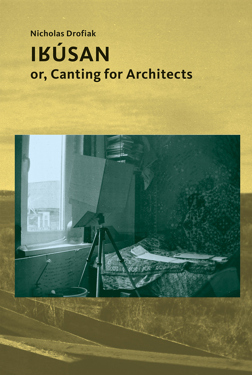 Irúsan: or, Canting for Architects