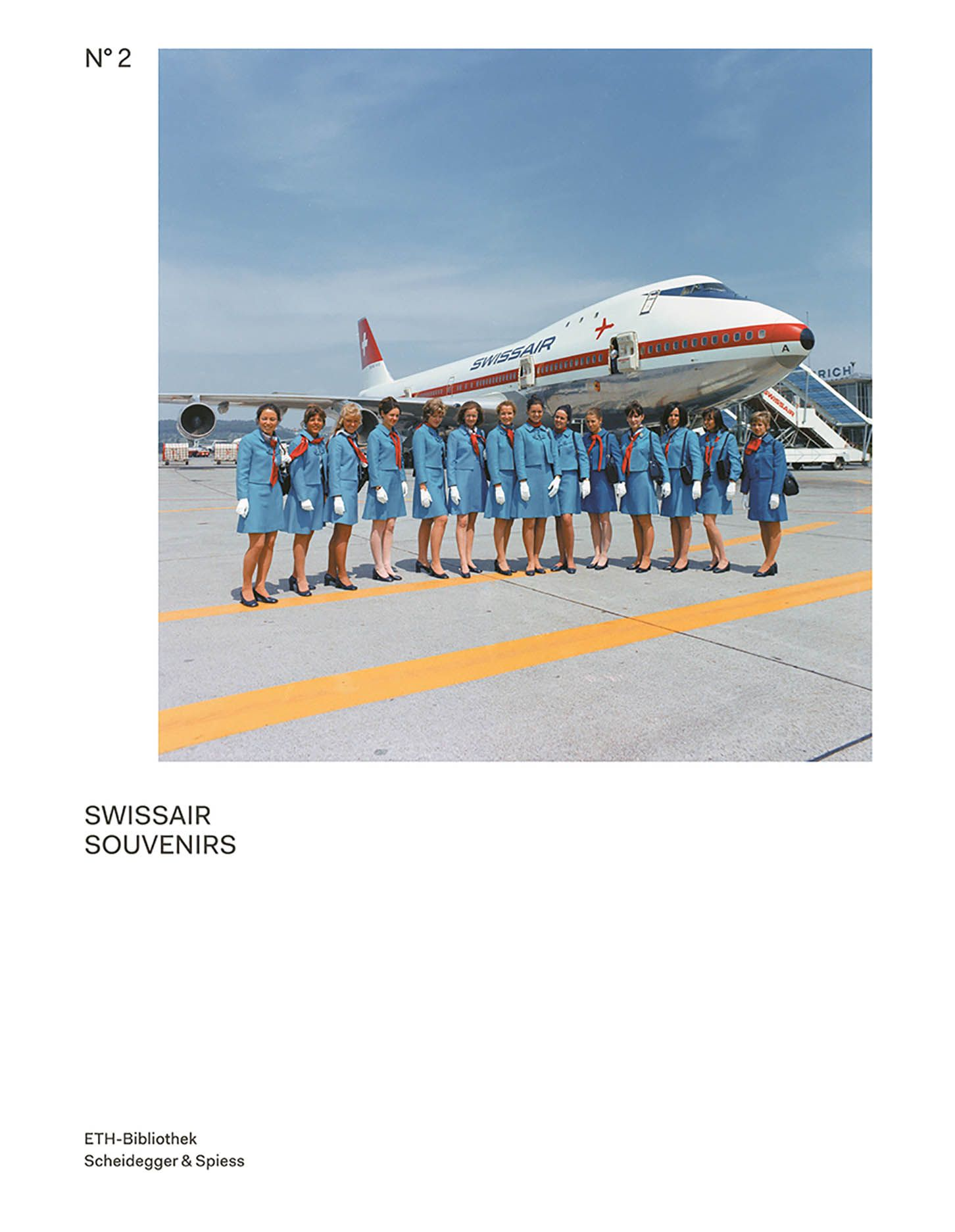 Swissair Souvenirs: The Swissair Photo Archive