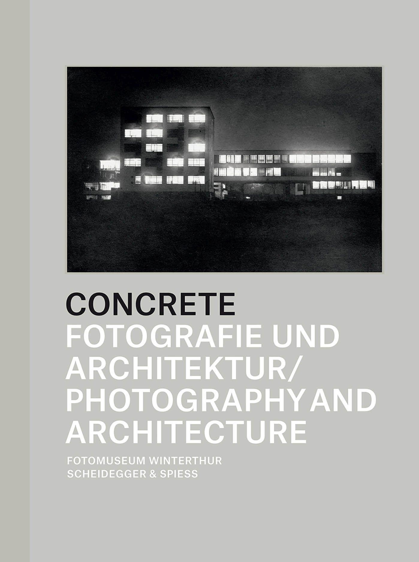 Concrete: Photography and Architecture
