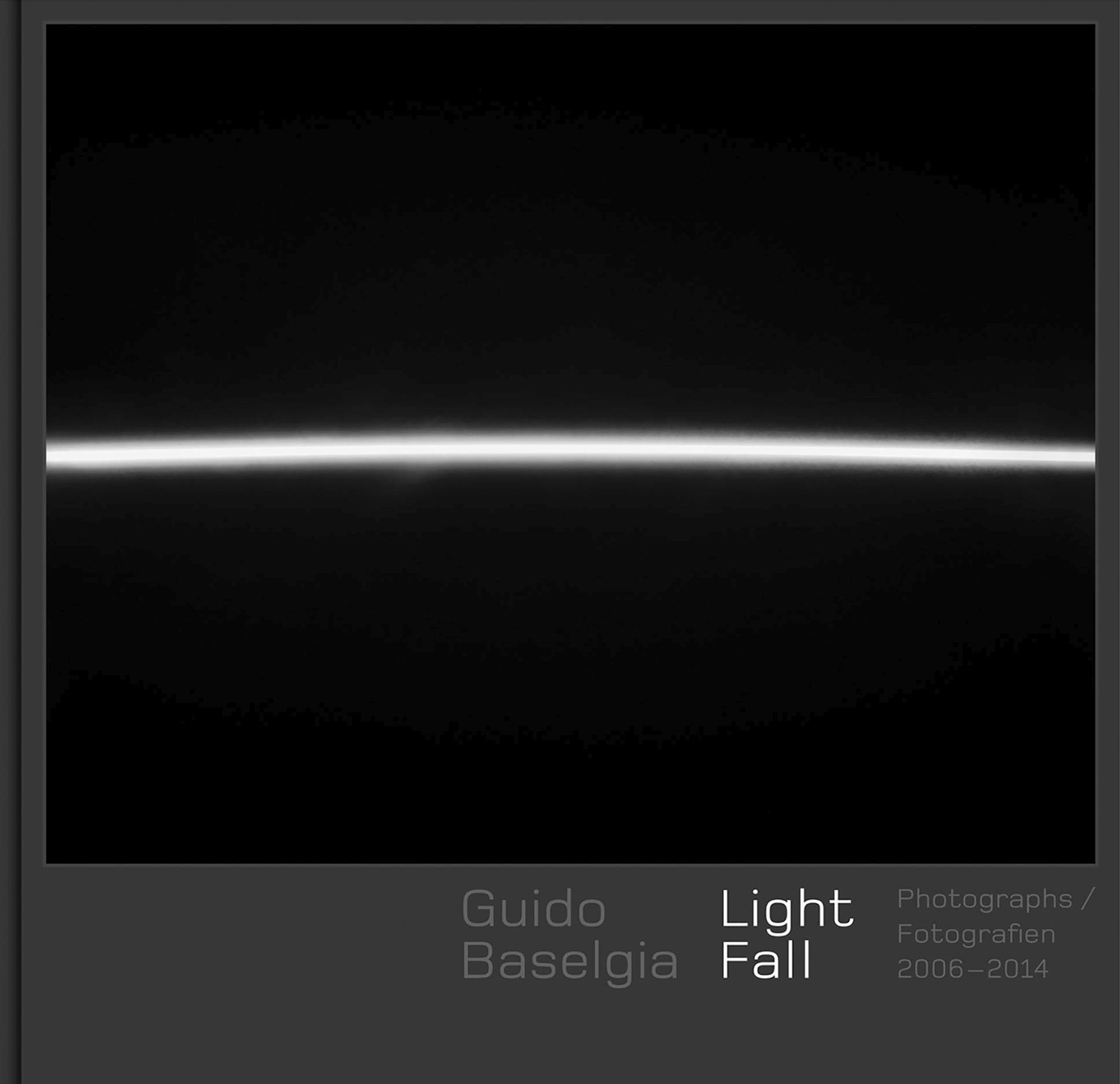 Guido Baselgia - Light Fall: Photographs 2006-2014