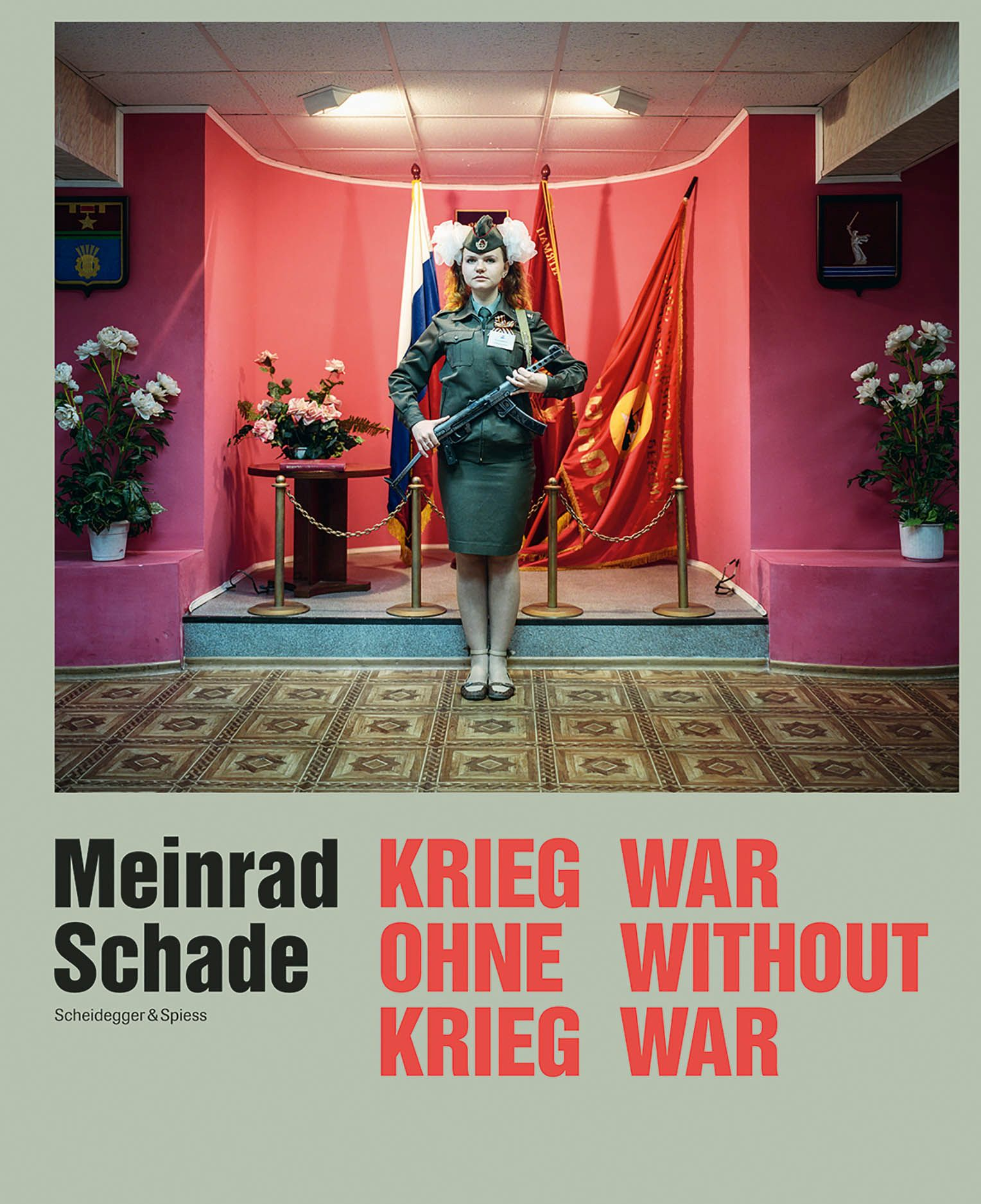 Meinrad Schade - War Without War: Photographs of the Former Soviet Union