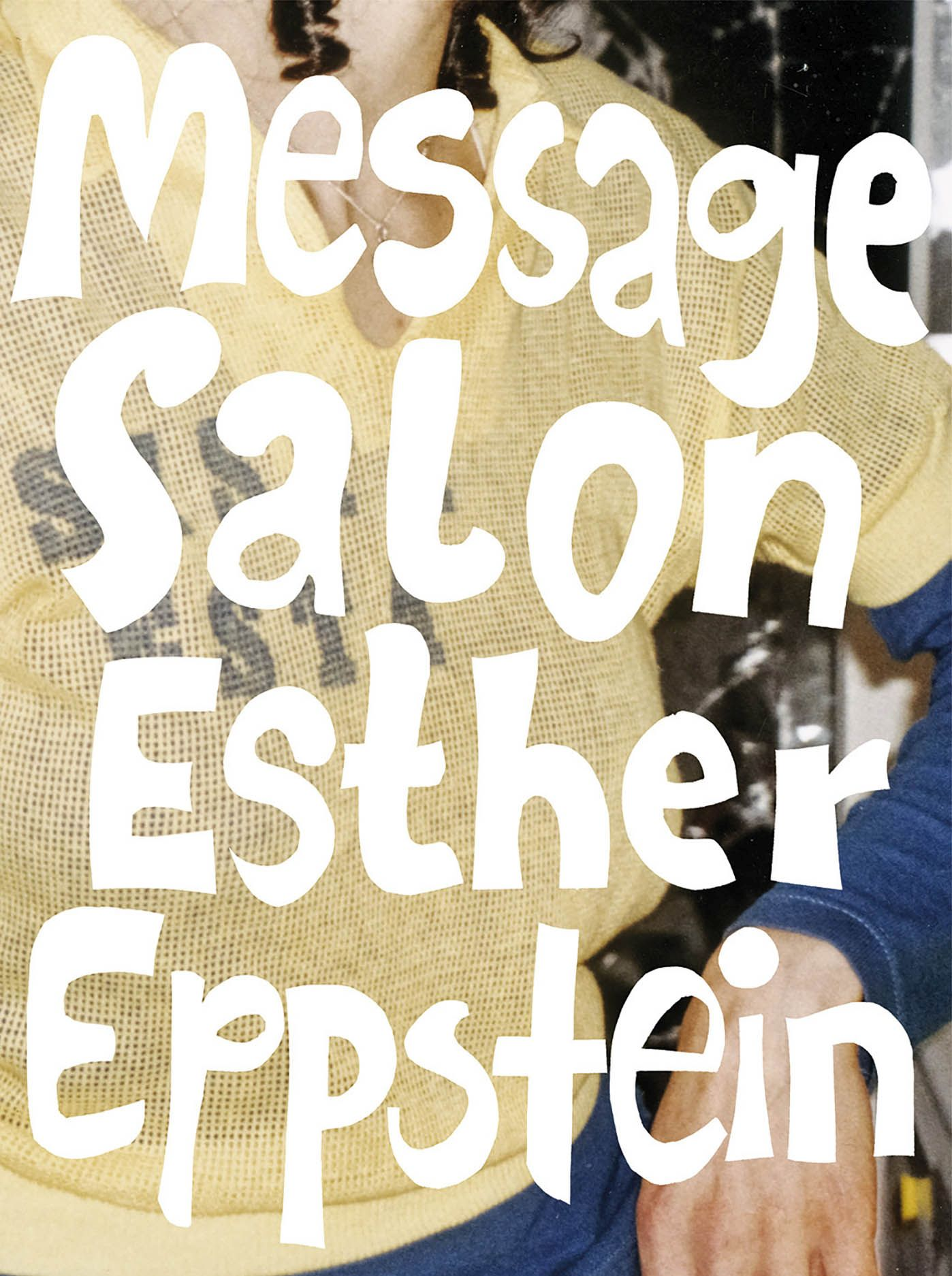 Esther Eppstein - Message Salon: The Album