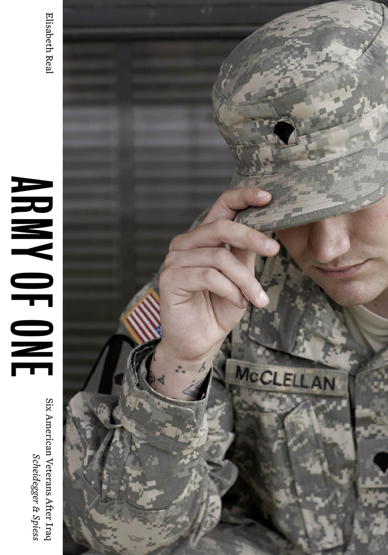 Army of One: Six American Veterans After Iraq