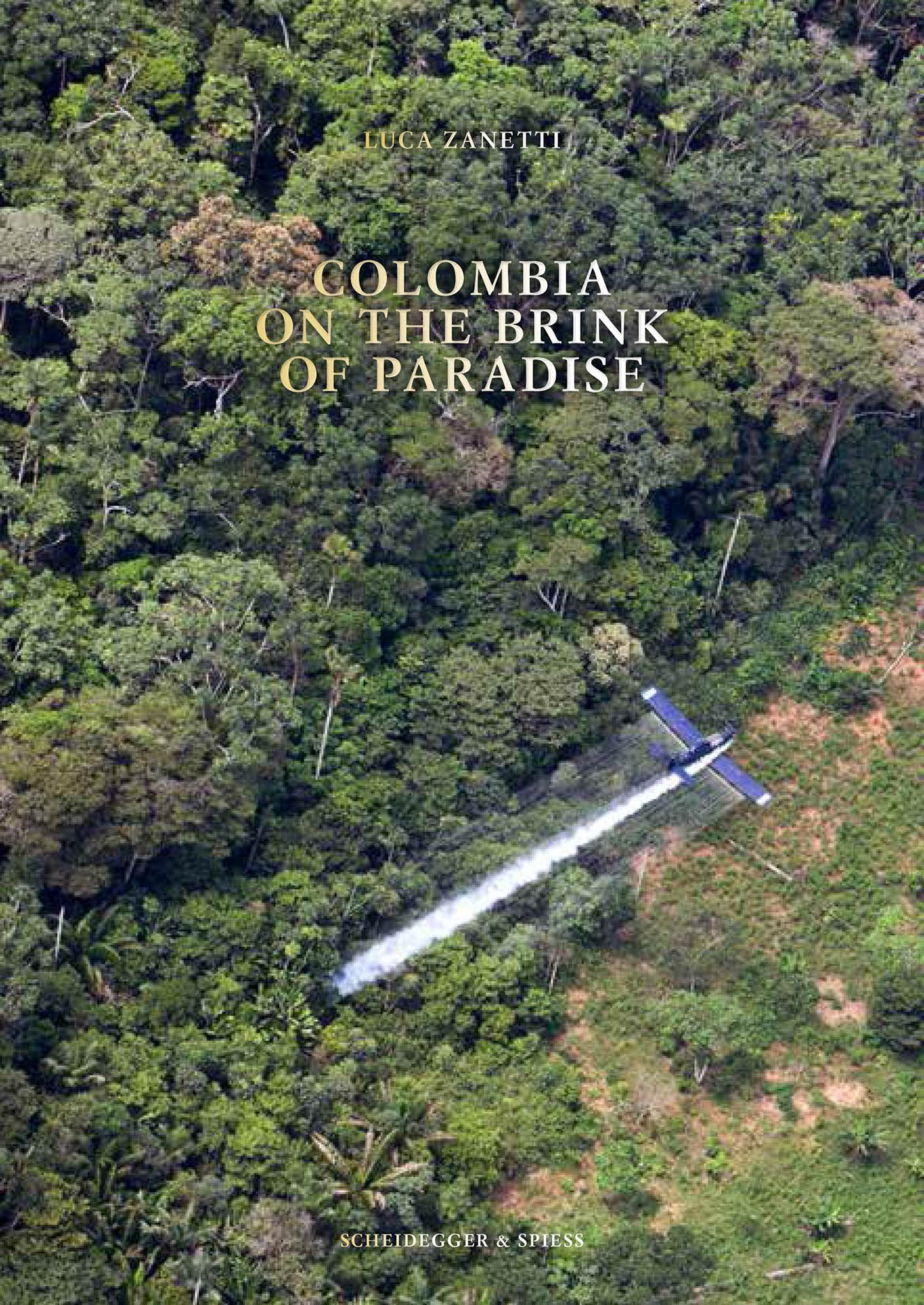 Colombia: On the Brink of Paradise