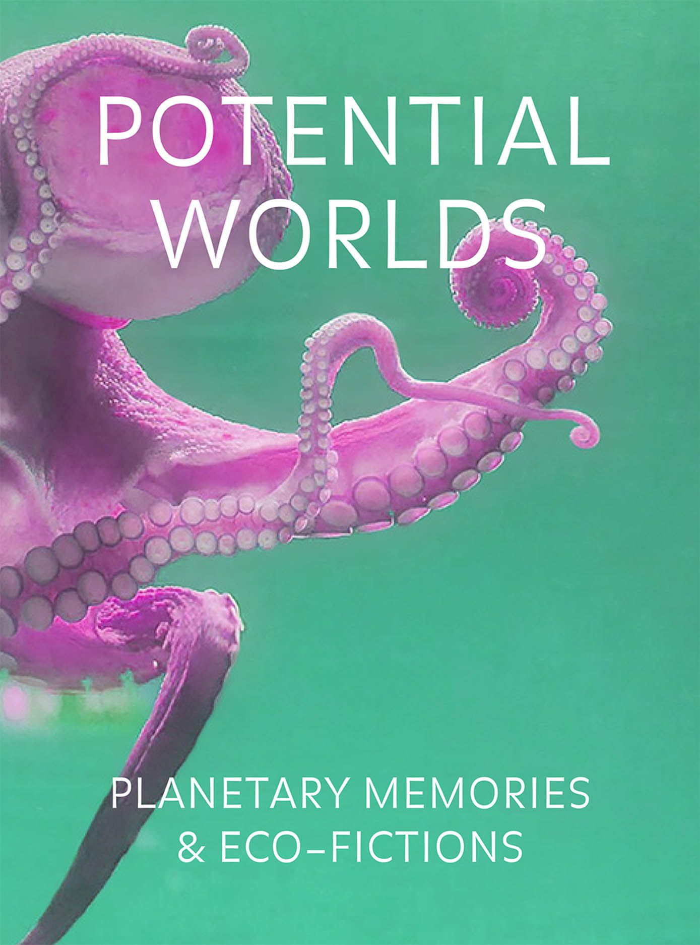 Potential Worlds: Planetary Memories and Eco-Fictions
