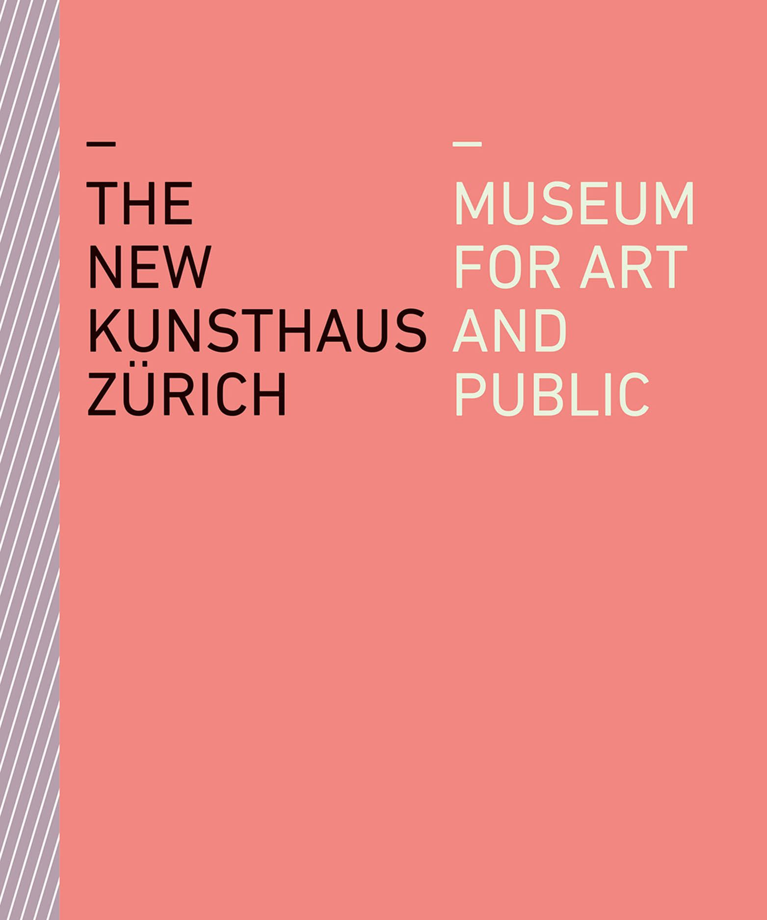 The New Kunsthaus Zürich: Museum for Art and Public