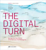 The Digital Turn: Design in the Era of Interactive Technologies