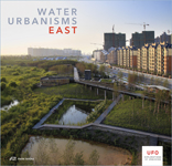 Water Urbanisms 2 - East