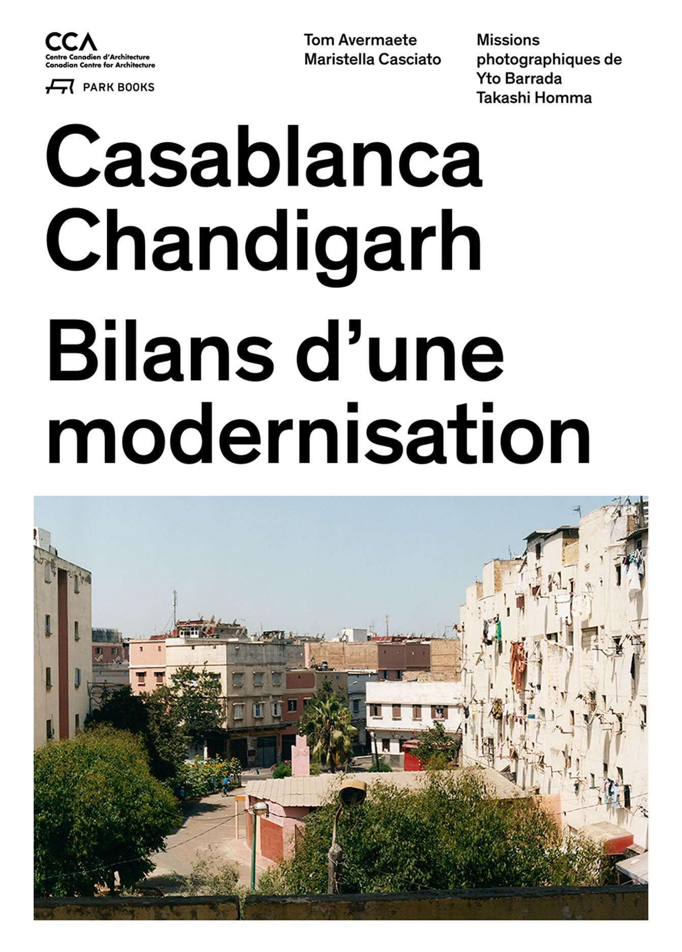 Casablanca Chandigarh: Bilans d'une modernisation