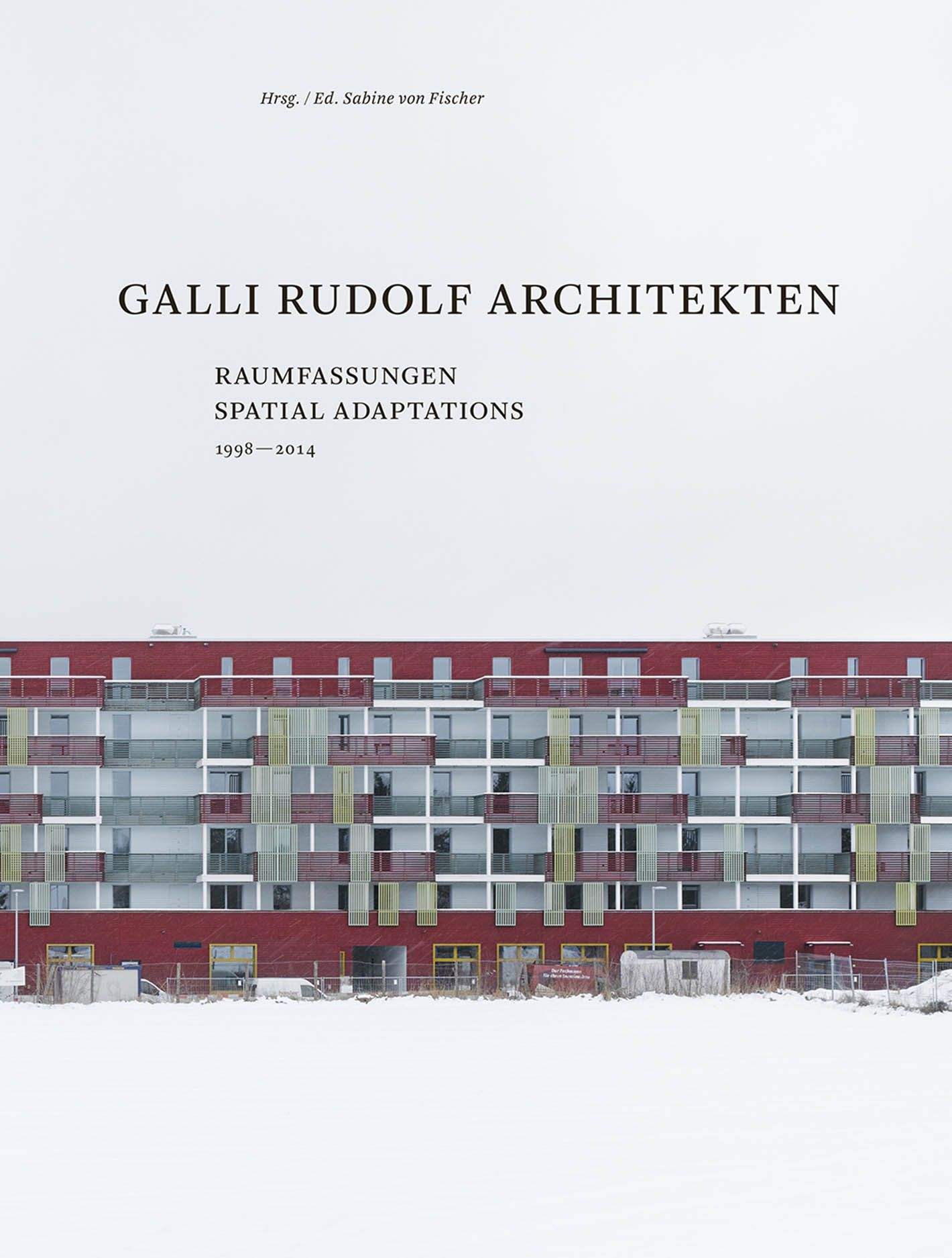 Galli Rudolf Architekten 1998-2014