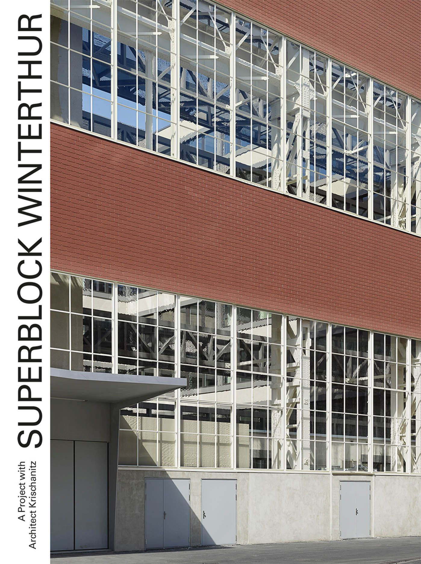 Superblock Winterthur: A Project with Architect Krischanitz