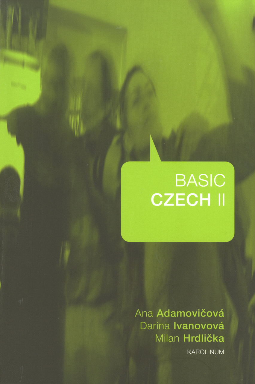 Basic Czech II: Second Edition