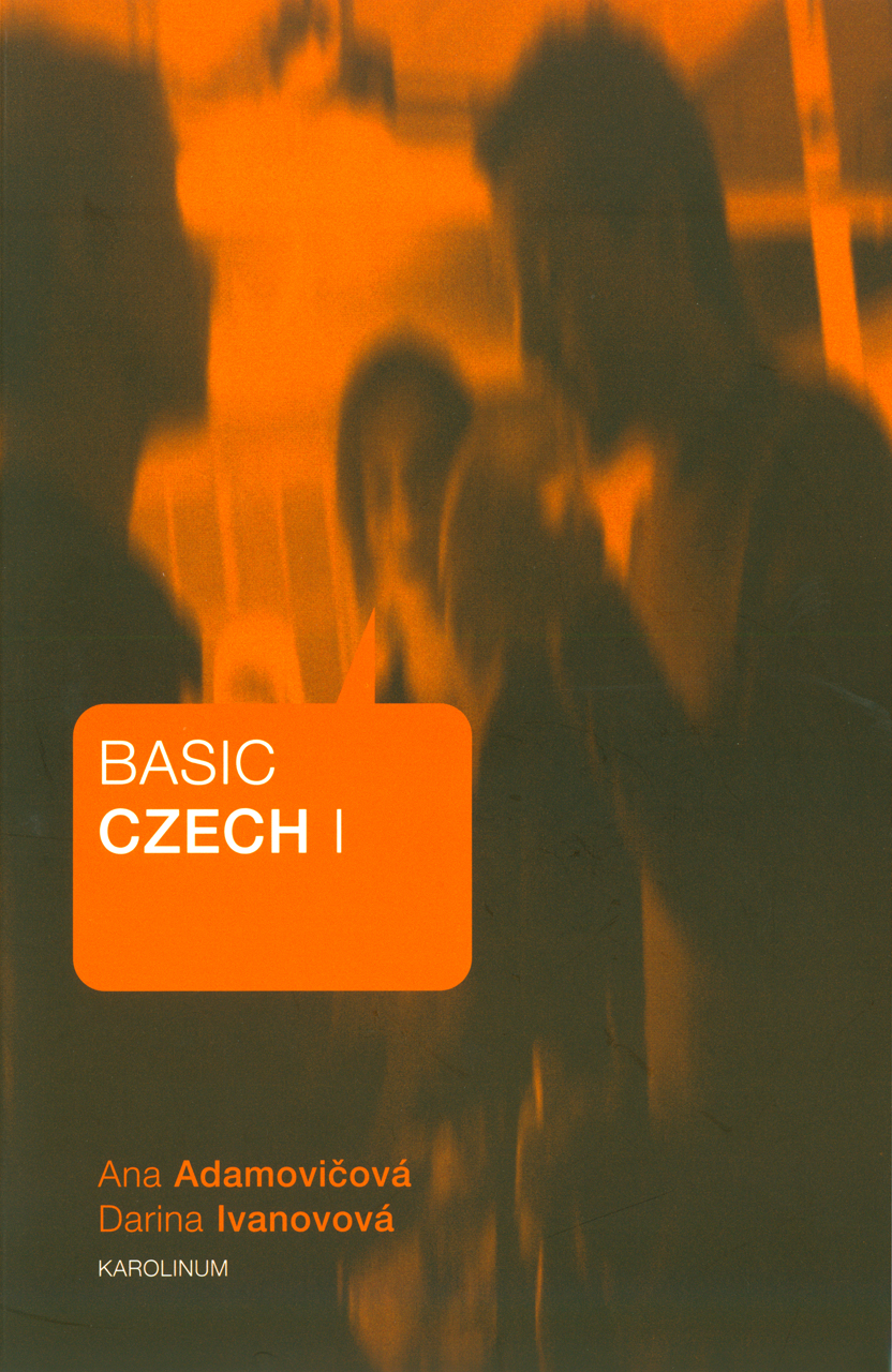 Basic Czech I: Third Revised and Updated Edition