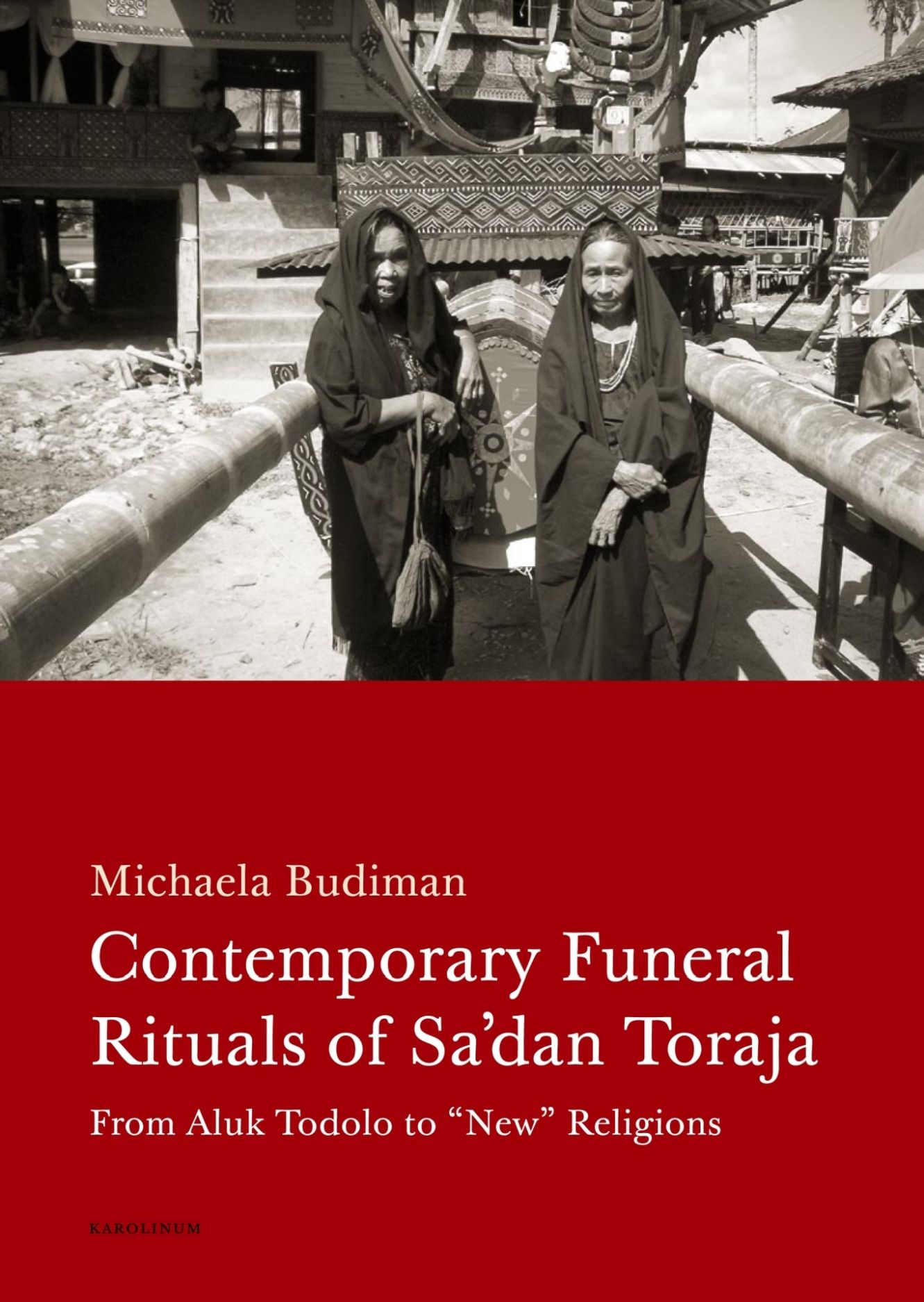 Contemporary Funeral Rituals of Sa'dan Toraja
