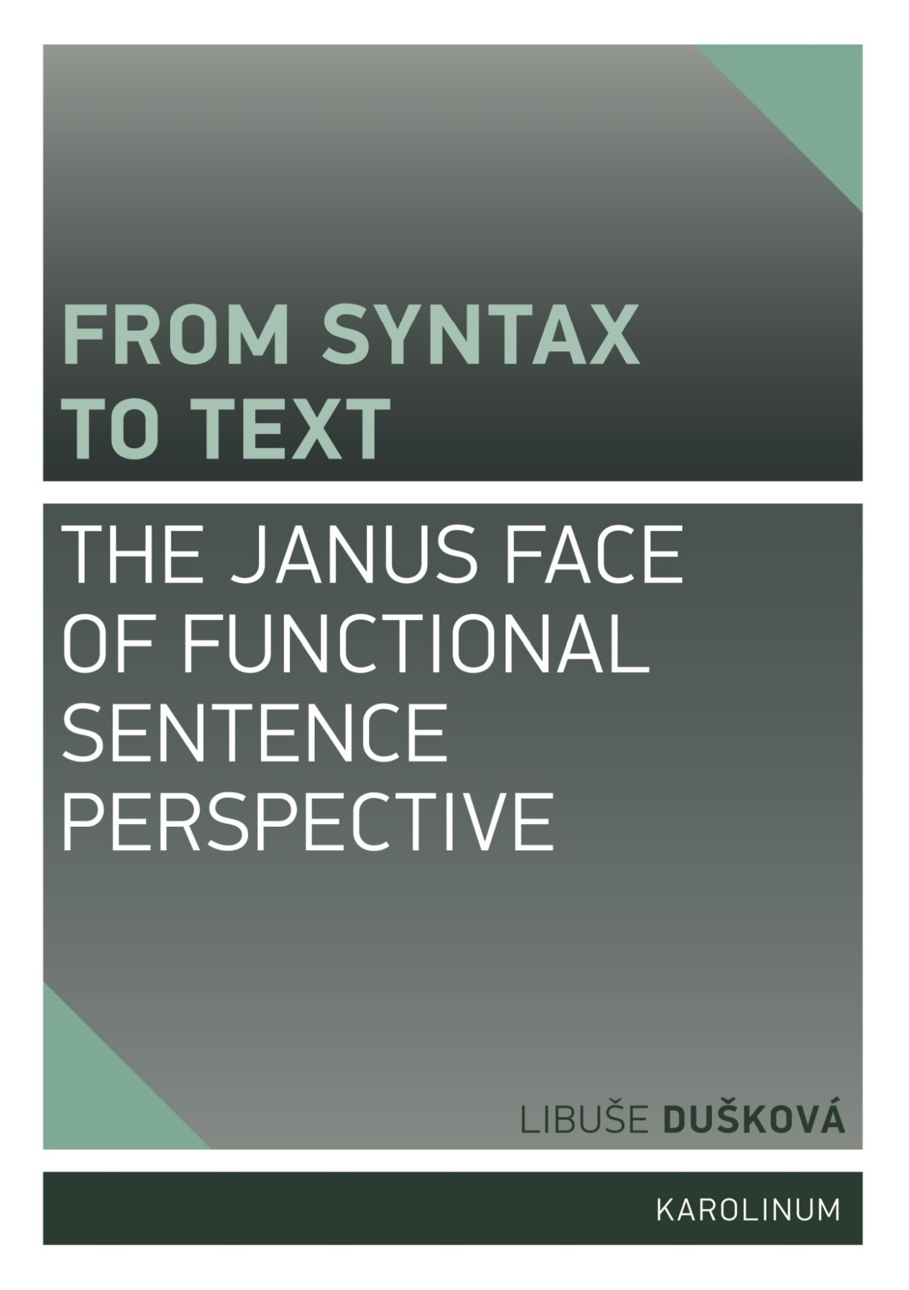 From Syntax to Text