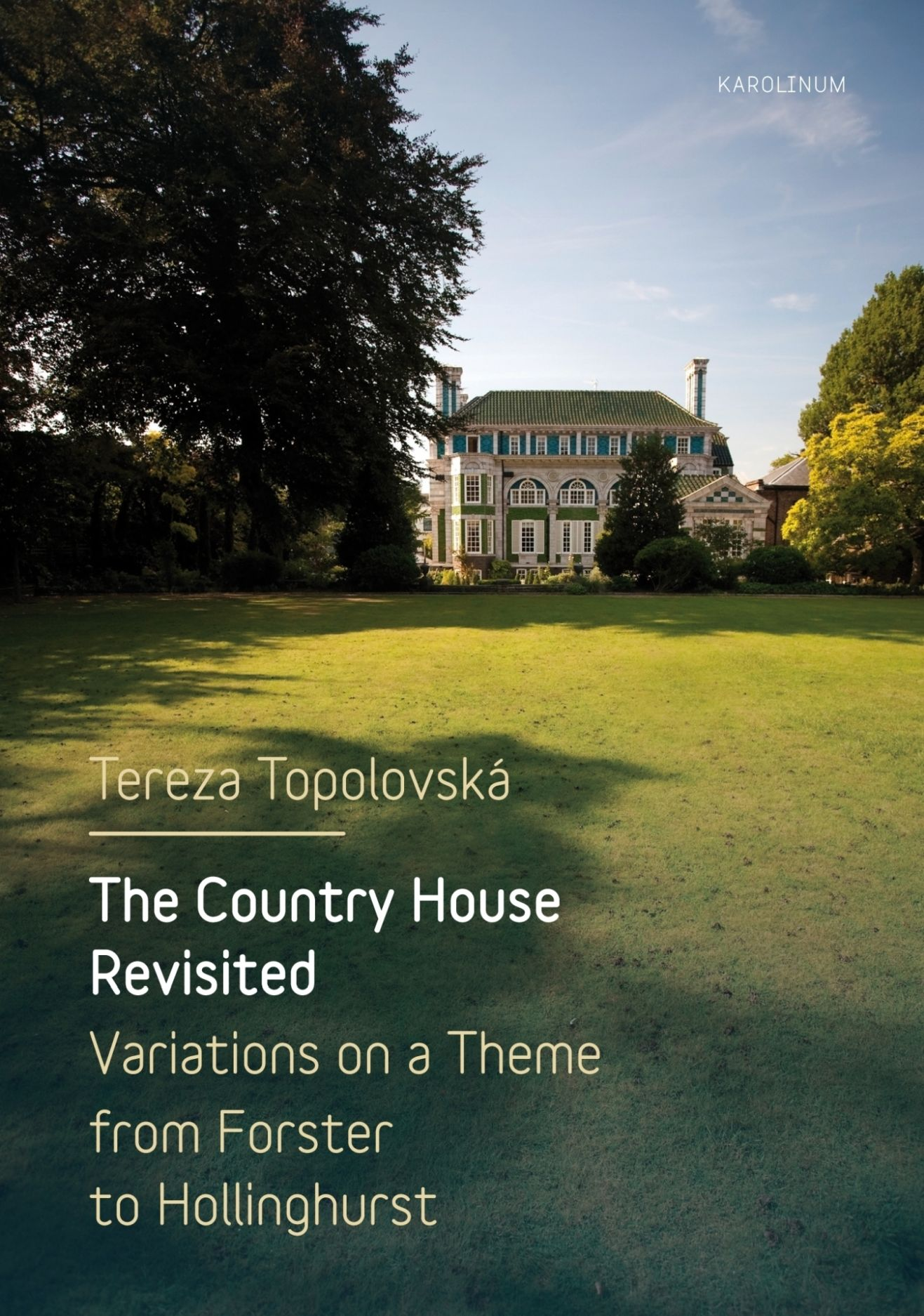 The Country House Revisited