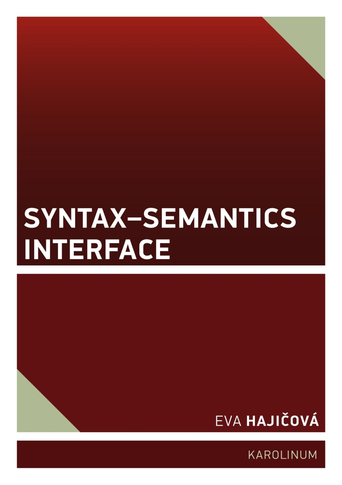 Syntax - Semantics Interface