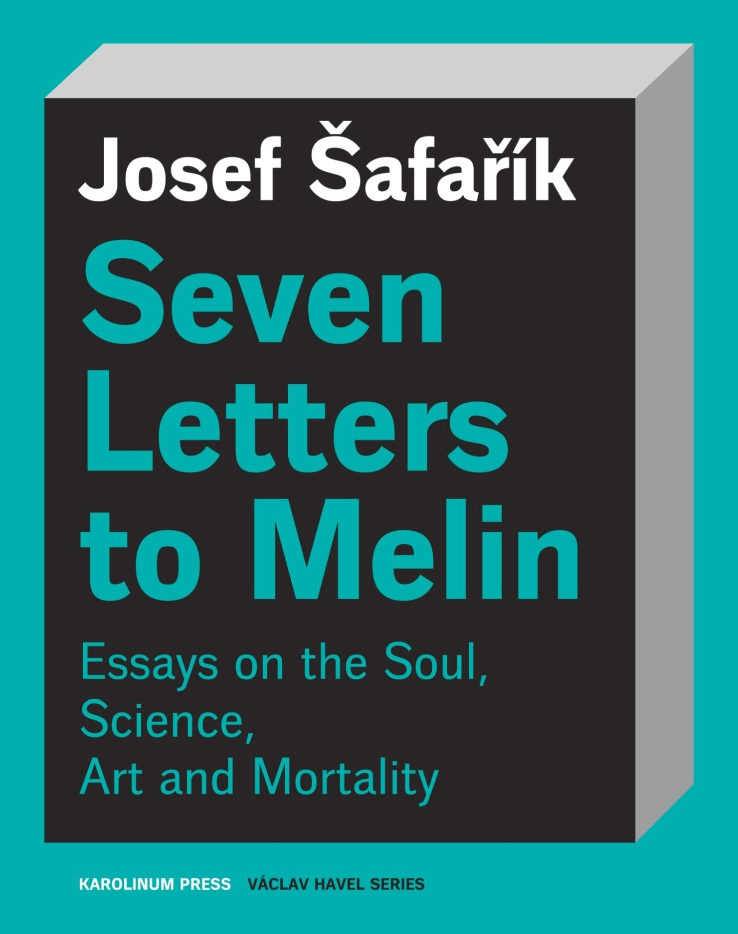Seven Letters to Melin: From Letters to My Scientist Friend
