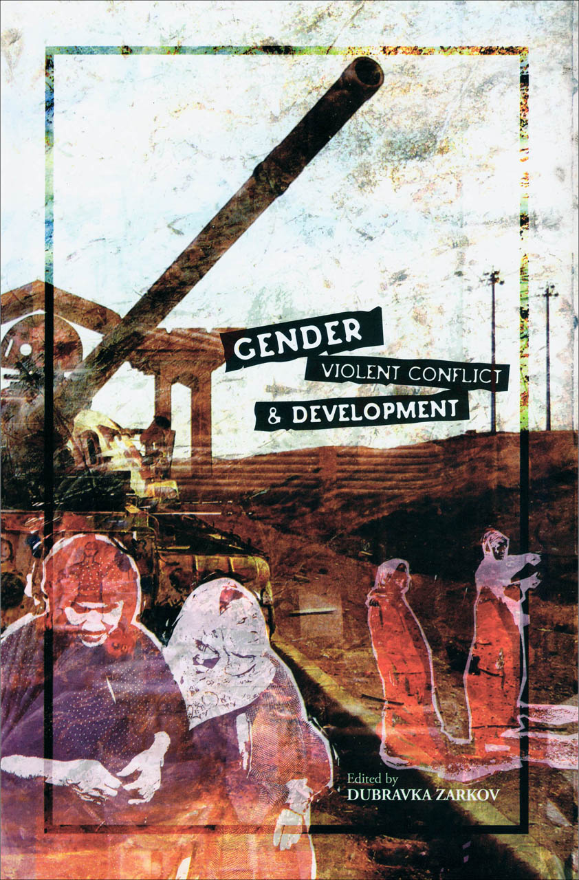 Gender, Violent Conflict and Development
