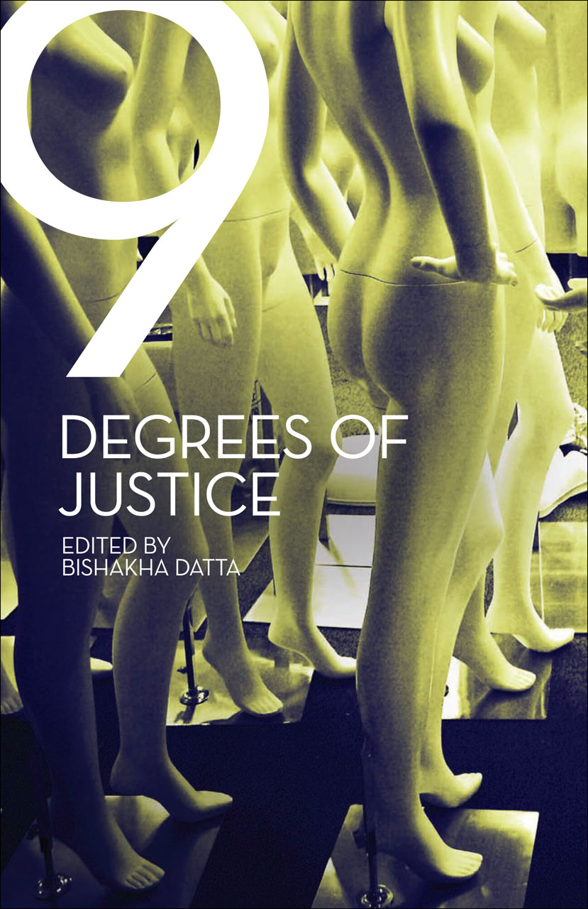 Nine Degrees of Justice: New Perspectives on Violence Against Women in India