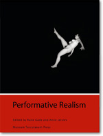 Performative Realism: Interdisciplinary Studies in Art and Media