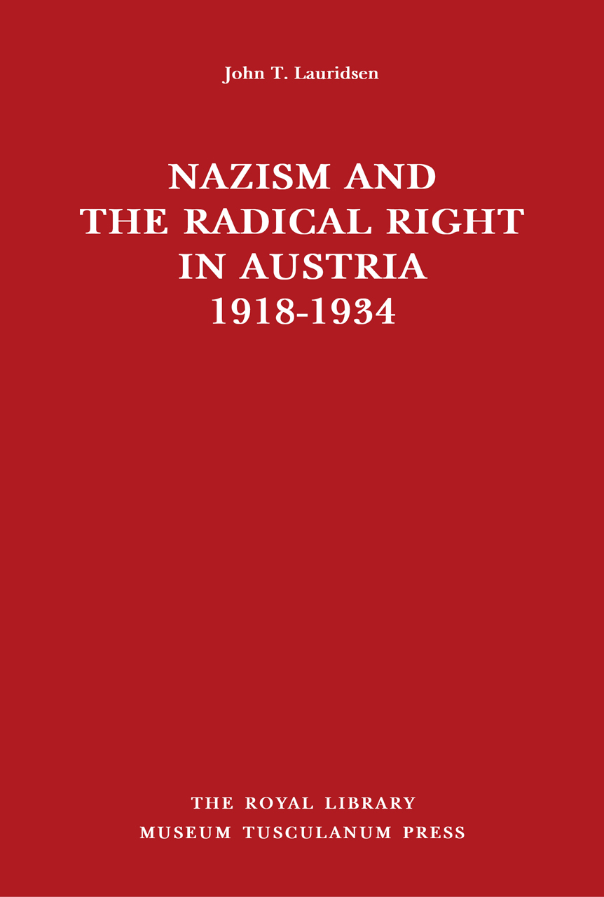 Nazism and the Radical Right in Austria 1918-1934