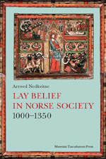Lay Belief in Norse Society 1000-1350