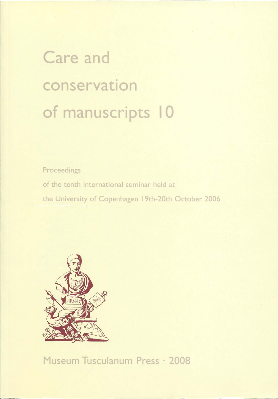 Care and Conservation of Manuscripts 10