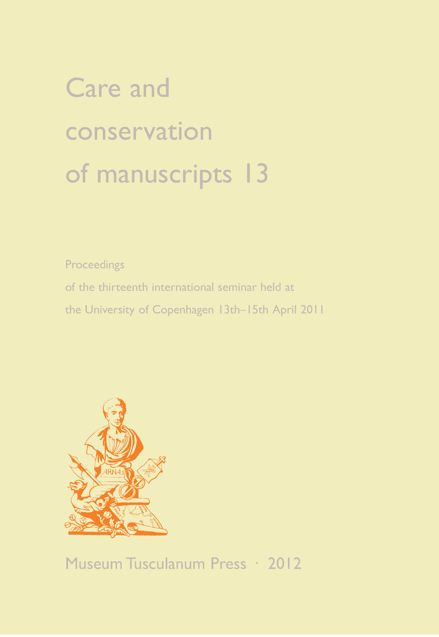 Care and Conservation of Manuscripts 13