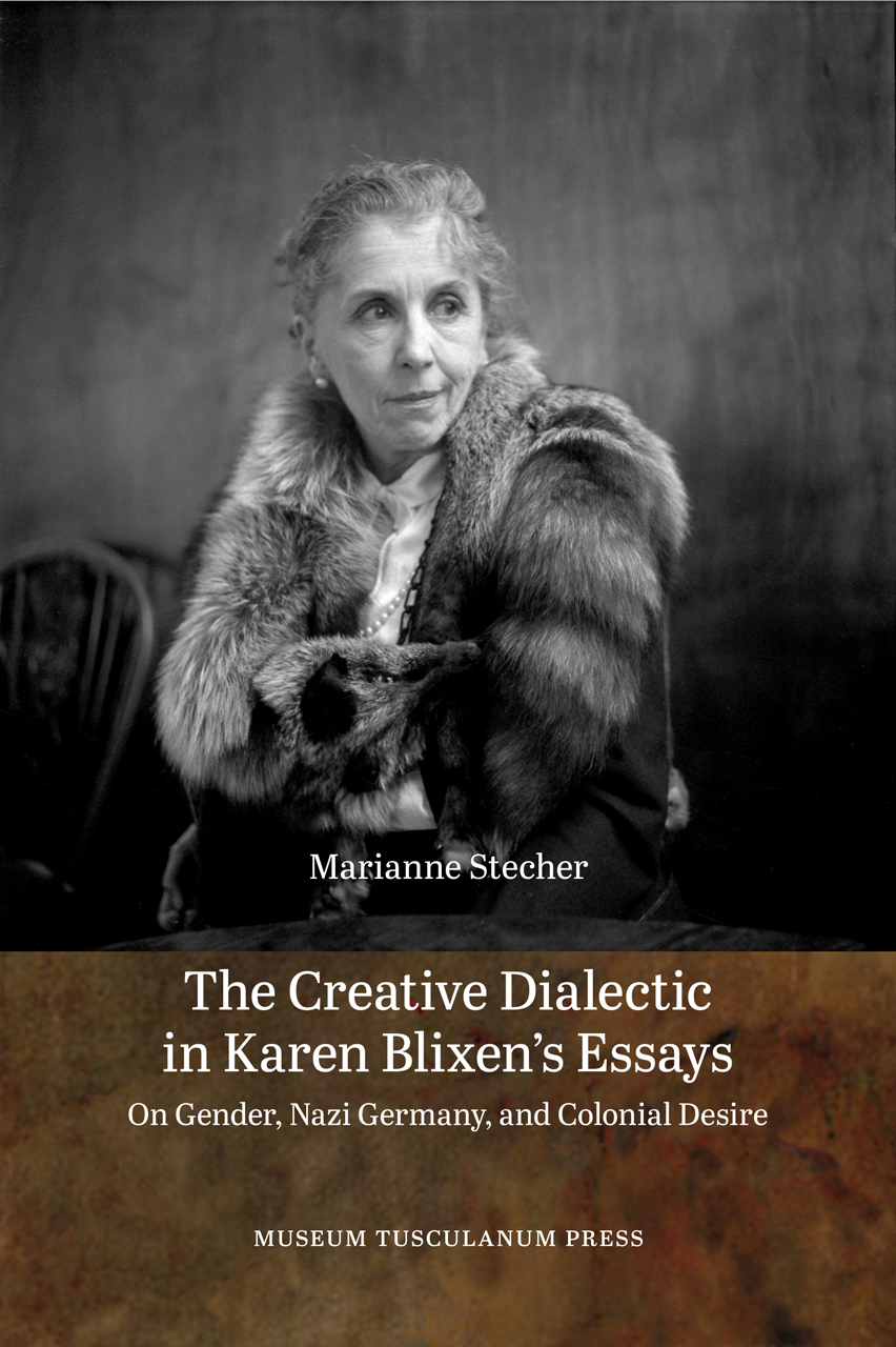 The Creative Dialectic in Karen Blixen's Essays