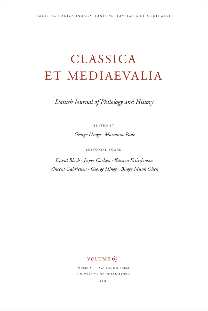 Classica et Mediaevalia Volume 63: Danish Journal of Philology and History