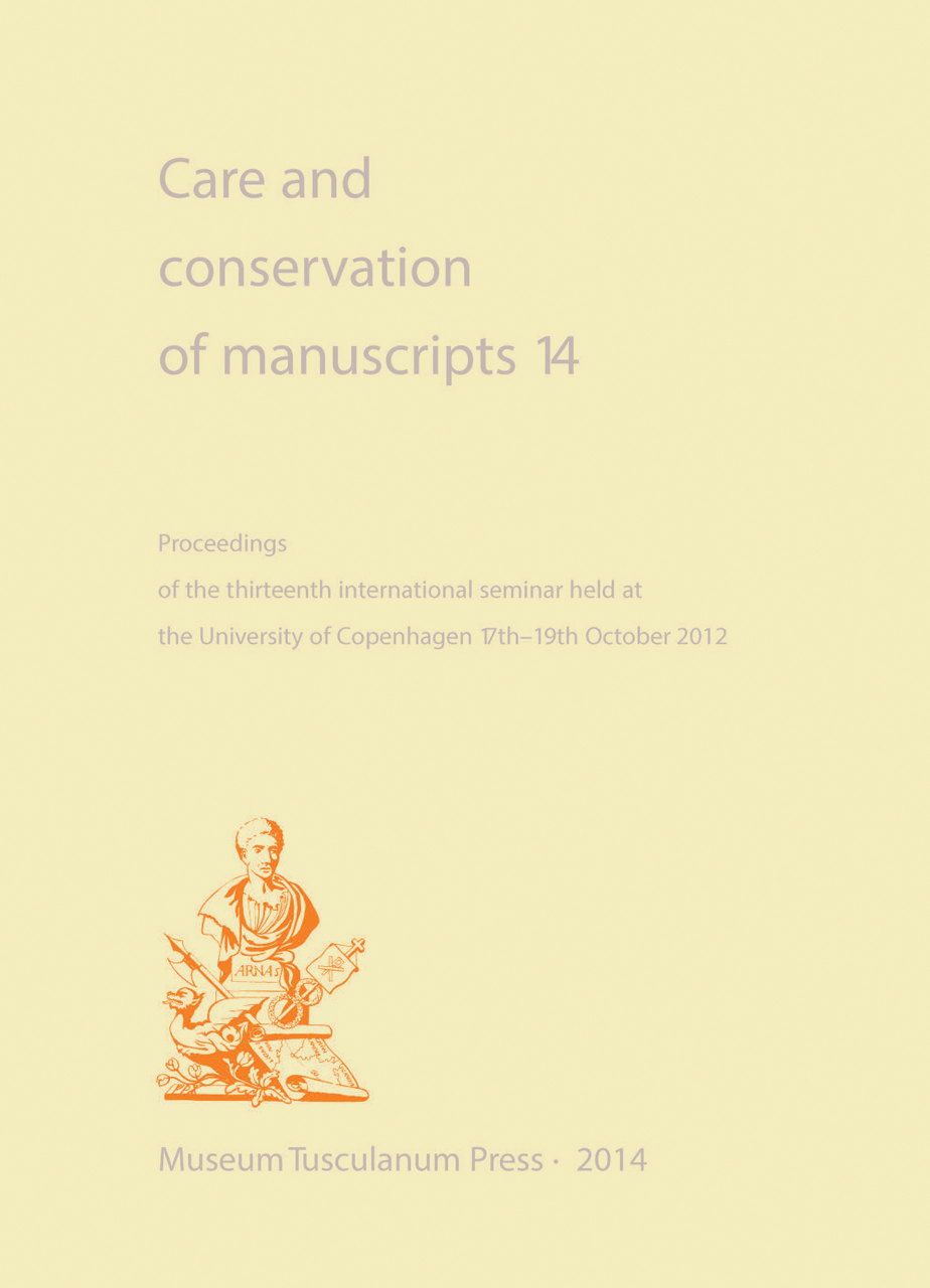Care and Conservation of Manuscripts 14