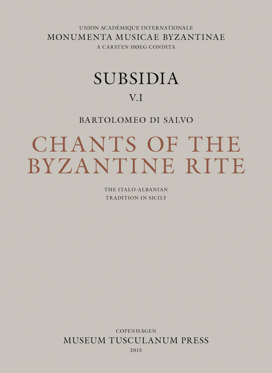 Chants of the Byzantine Rite: The Italo-Albanian Tradition in Sicily
