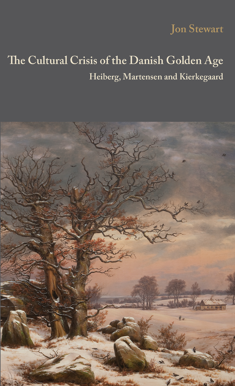 The Cultural Crisis of the Danish Golden Age: Heiberg, Martensen, and Kierkegaard