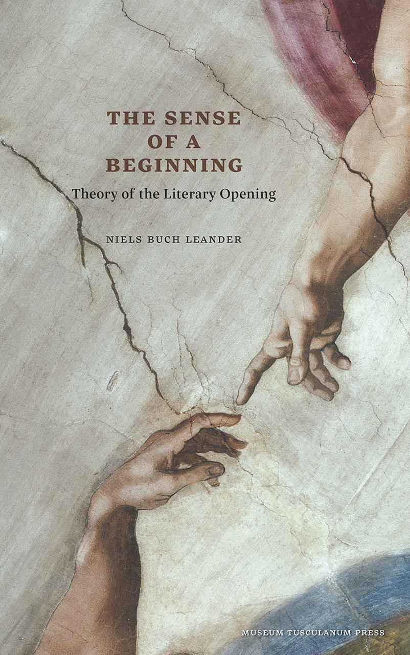 The Sense of a Beginning: Theory of the Literary Opening
