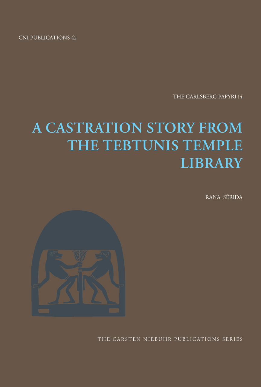 A Castration Story from the Tebtunis Temple Library