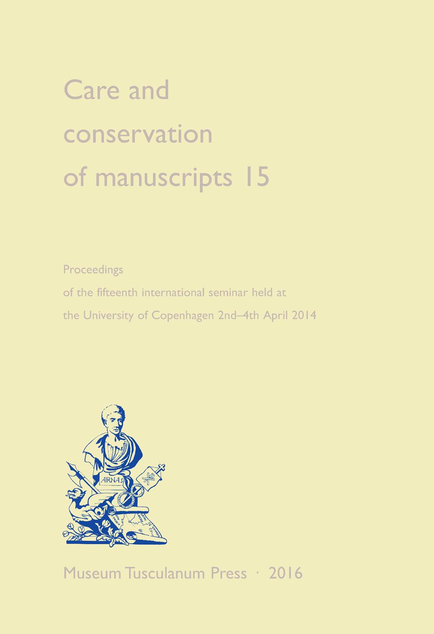 Care and Conservation of Manuscripts 15