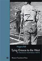 Tying Greece to the West: US-West German-Greek Relations 1949-74