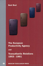 The European Productivity Agency and Transatlantic Relations 1953-1961