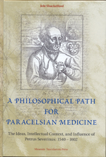 A Philosophical Path for Paracelsian Medicine