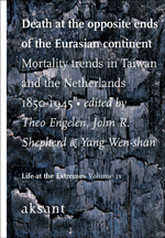 Death at the Opposite Ends of the Eurasian Continent: Mortality Trends in Taiwan and the Netherlands 1850-1945