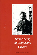 Strindberg on Drama and Theatre