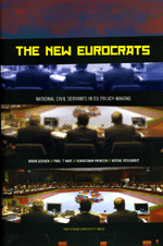 The New Eurocrats: National Civil Servants in EU Policymaking
