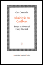 Ethnicity in the Caribbean: Essays in Honor of Harry Hoetink