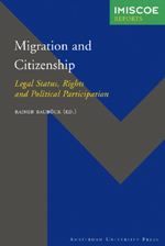 Migration and Citizenship: Legal Status, Rights and Political Participation